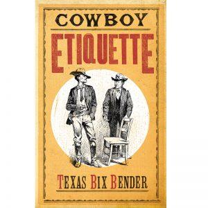 Cowboy Etiquette